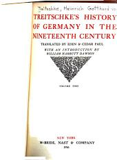 Treitschke's History of Germany in the Nineteenth Century: Volume 2