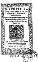Aurelii Augustini Hipponensis Episcopi  Confessionum Libri XIII  Opera Theologorum Louaniensium ex manuscriptis codicibus multum emendati  Eiusdem Confessio Theologica Tripartita PDF