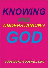 Knowing and Understanding God: Being Strong and Doing Exploits