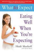 What to Expect  Eating Well When You re Expecting PDF