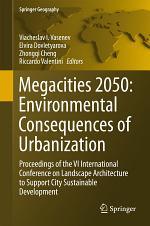 Megacities 2050: Environmental Consequences of Urbanization