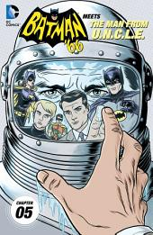 Batman '66 Meets The Man From U.N.C.L.E. (2015-) #5