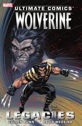 Ultimate Comics Wolverine: Legacies