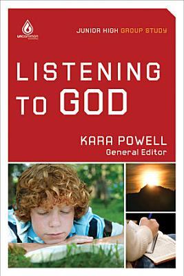 Listening to God  Junior High Group Study