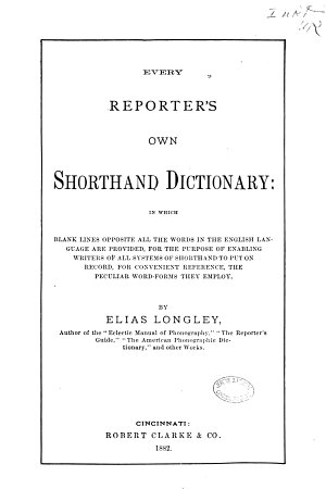 Every Reporter s Own Shorthand Dictionary