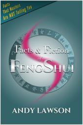 Facts and Fiction of Fengshui: Facts that Masters Are NOT Telling You