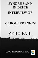 Synopsis and In-Depth Interview of Carol Leonnig's Zero Fail