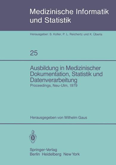 Ausbildung in Medizinischer Dokumentation  Statistik und Datenverarbeitung PDF
