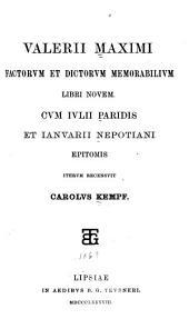 Factorum et dictorum memorabilium libri novem: Cum Iulii Paridis et Ianuarii Nepotiani epitomis