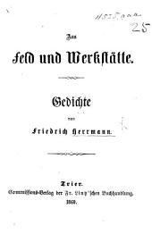 Aus Feld und Werkstätte. Gedichte
