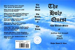 The Holy Quest The Untold Story Of Joshua Ben Joseph The Jesus