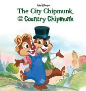 Chip 'n Dale: The City Chipmunk and the Country Chipmunk