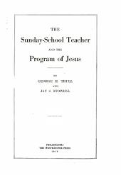 The Sunday-school Teacher and the Program of Jesus