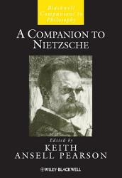 A Companion To Nietzsche Book PDF