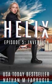 Helix: Episode 5 (Inversion)