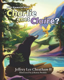 What Happened when Charlie Met Claire   PDF