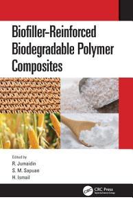 Biofiller Reinforced Biodegradable Polymer Composites