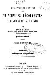 Exposition et histoire des principales découvertes scientifiques modernes: Photographie. Telégraphie aérienne et électrique... (395 p.)
