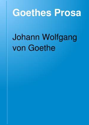 Goethes Prosa PDF