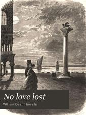 No Love Lost: A Romance of Travel