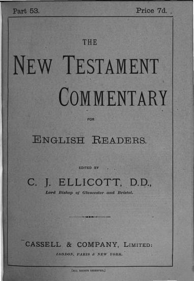 A New Testament commentary for English readers  by various writers  ed  by C J  Ellicott PDF