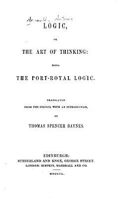 Logic  Or  The Art of Thinking PDF