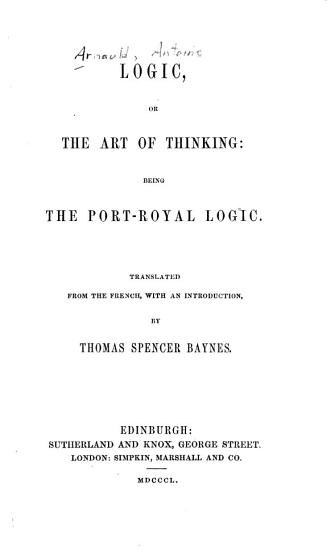 Logic  Or  The Art of Thinking PDF