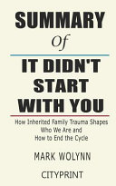 Summary of It Didn t Start with You Book