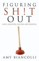 Figuring Shit Out Book PDF