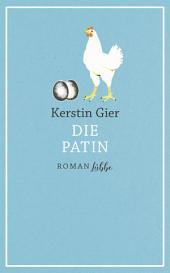 Die Patin: Roman