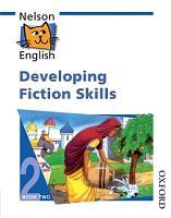 Developing Fiction Skills PDF