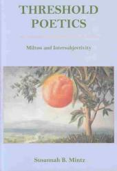 Threshold Poetics: Milton and Intersubjectivity