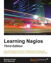Learning Nagios: Edition 3