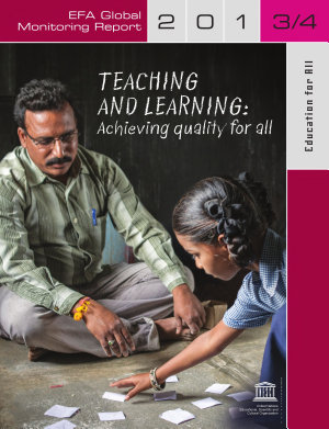 EFA Global Monitoring Report     2013   2014     Teaching and Learning Achieving quality for all PDF