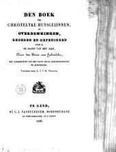 Den boek der christelyke huysgezinnen, of Overdenkingen, gebeden en oefeningen voor al de dagen van het jaer