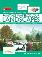 The Duffer   s Guide to Painting Watercolour Landscapes PDF