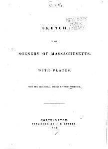 Sketch of the Scenery of Massachusetts PDF