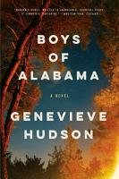 Boys of Alabama  A Novel PDF