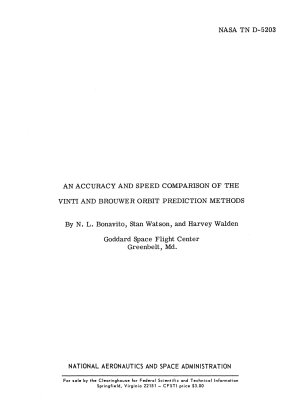 An Accuracy and Speed Comparison of the Vinti and Brouwer Orbit Prediction Methods PDF