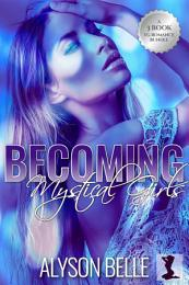 Becoming Mystical Girls