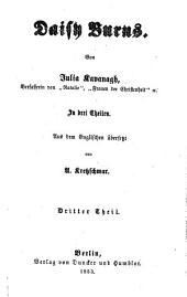Daisy Burns: Von Julia Kavanagh In drei Theilen. Aus dem Englischen übersetzt von A. Kretzschmar, Band 3