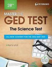 Master the GED Test: The Science Test: Part V of VI, Edition 28