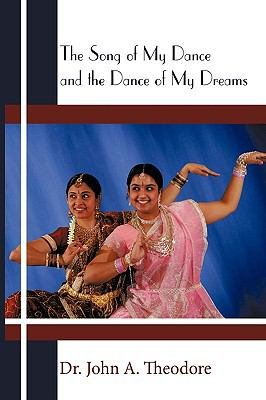 The Song of My Dance and the Dance of My Dreams PDF