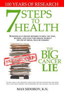 7 Steps to Health   The Big Cancer Lie Book