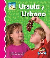 Ursula y Urbano
