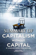 Summary of Capitalism Without Capital by Jonathan Haskel, Stian Westlake