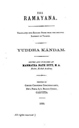 The Ramayana  Yuddha k  ndam  1893 PDF