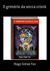 O Grimório Da Wicca Cristã