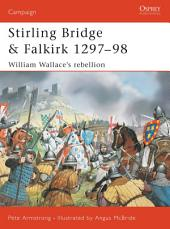 Stirling Bridge and Falkirk 1297–98: William Wallace's rebellion