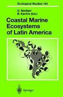 Coastal Marine Ecosystems of Latin America PDF
